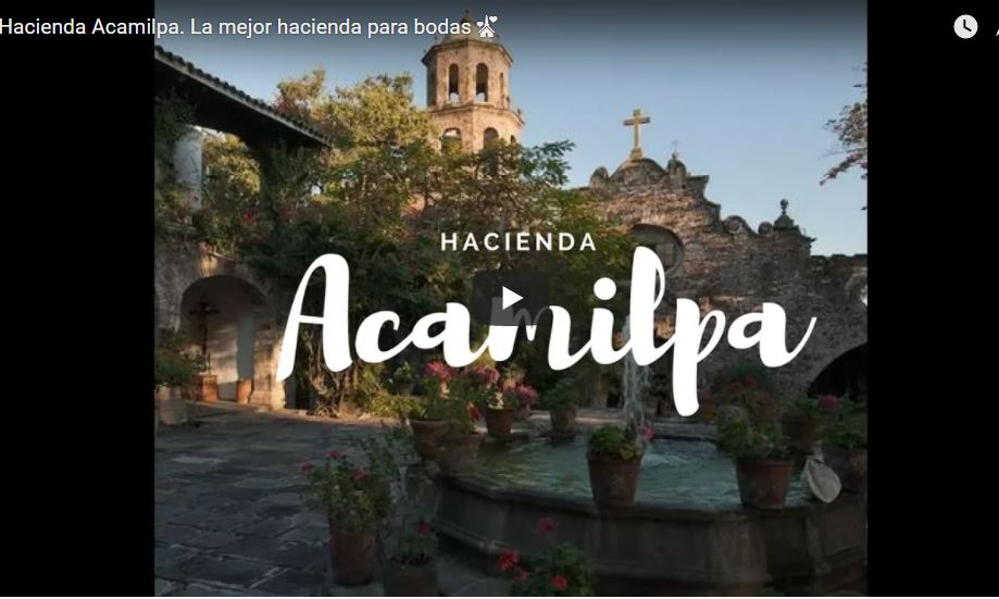 video-acamilpa-hacienda